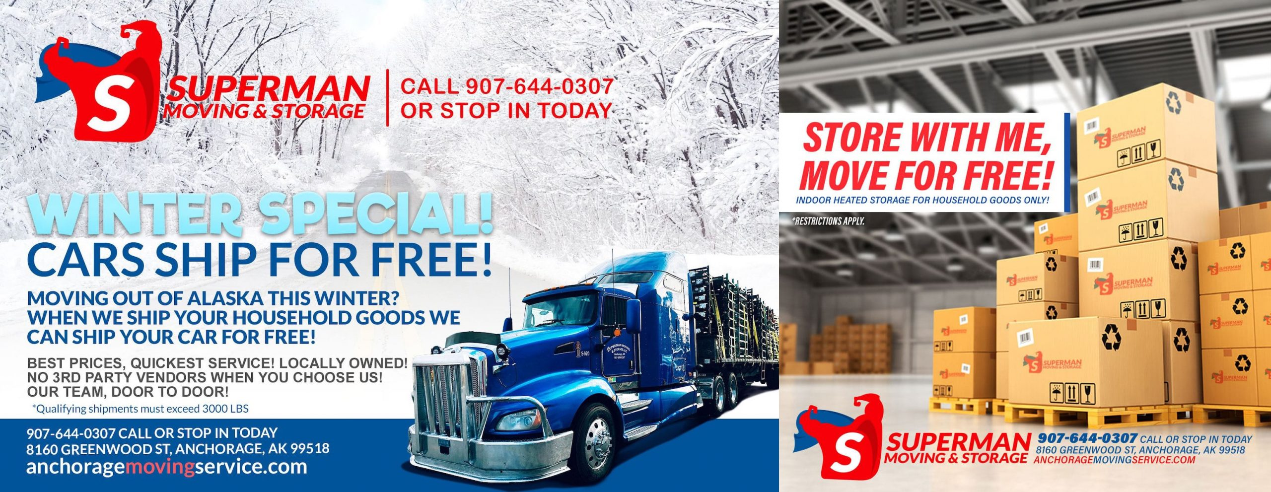 Superman Moving and Storage Winter Moving and Storage Promotions Anchorage Alaska